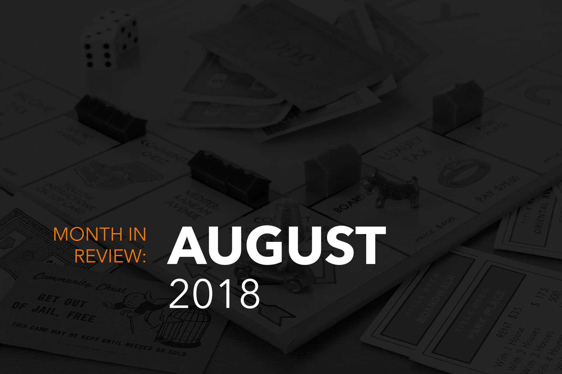 month review august 2018